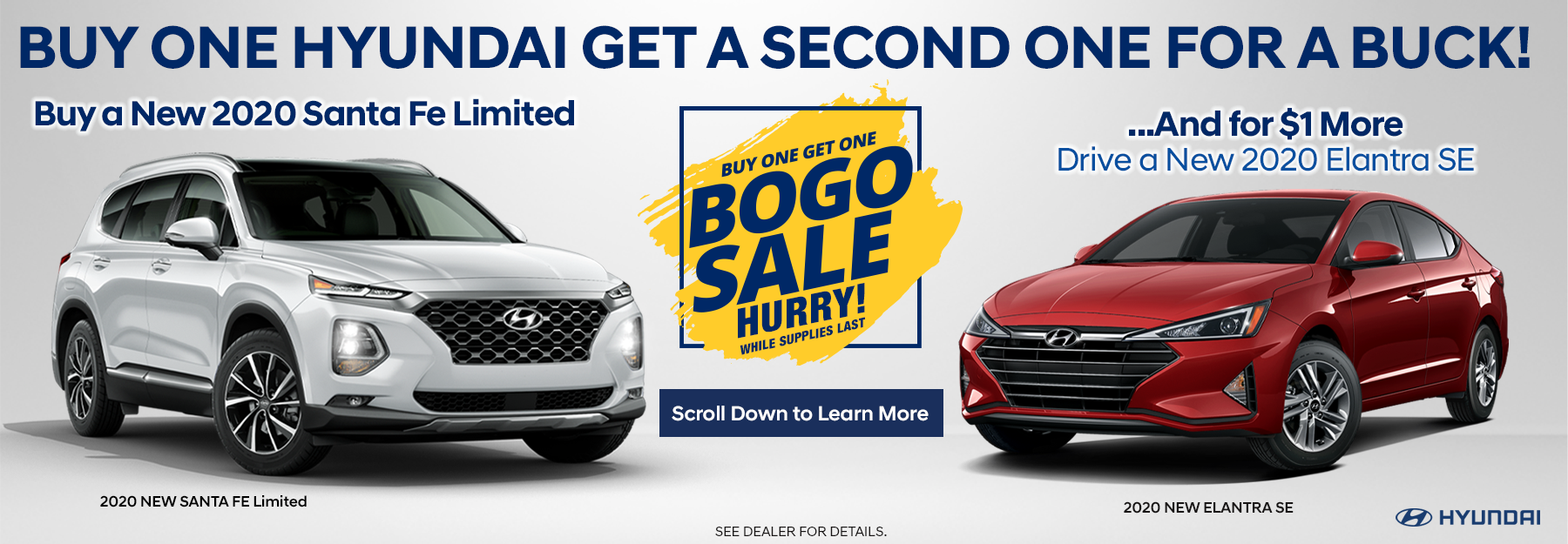BOGO – Buy a Santa Fe Limited and Drive an Elantra SE for a $1