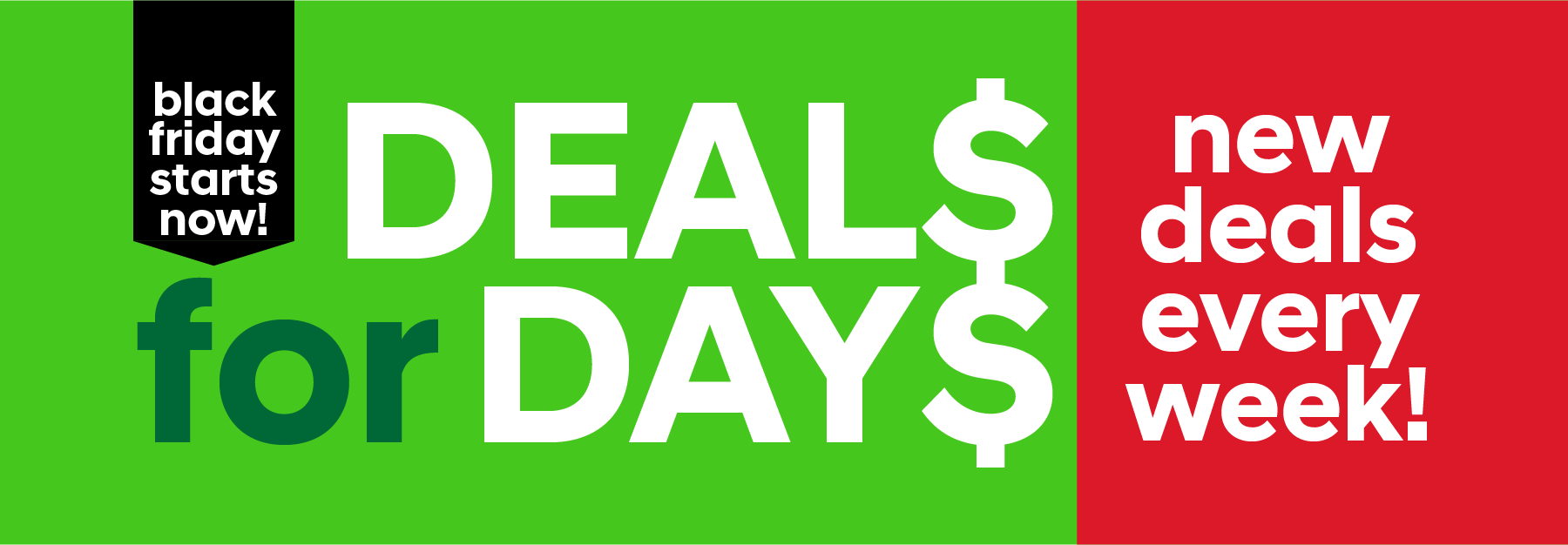 Deals for Days