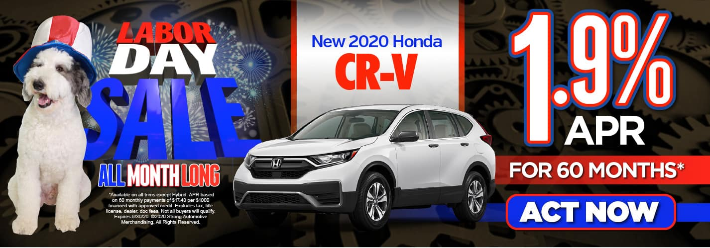 New 2020 Honda CR-V. 1.9% APR for 60 months* Act Now.