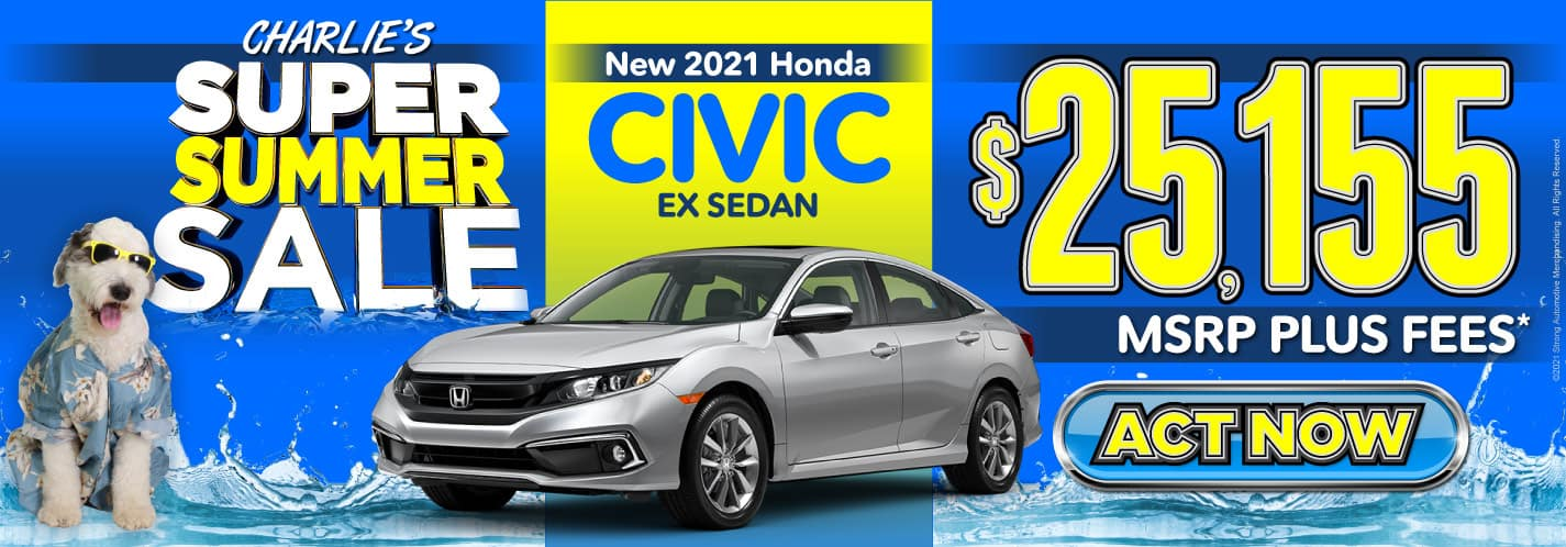 New 2021 Honda Civic - $25,155 MSRP plus fees - Act Now