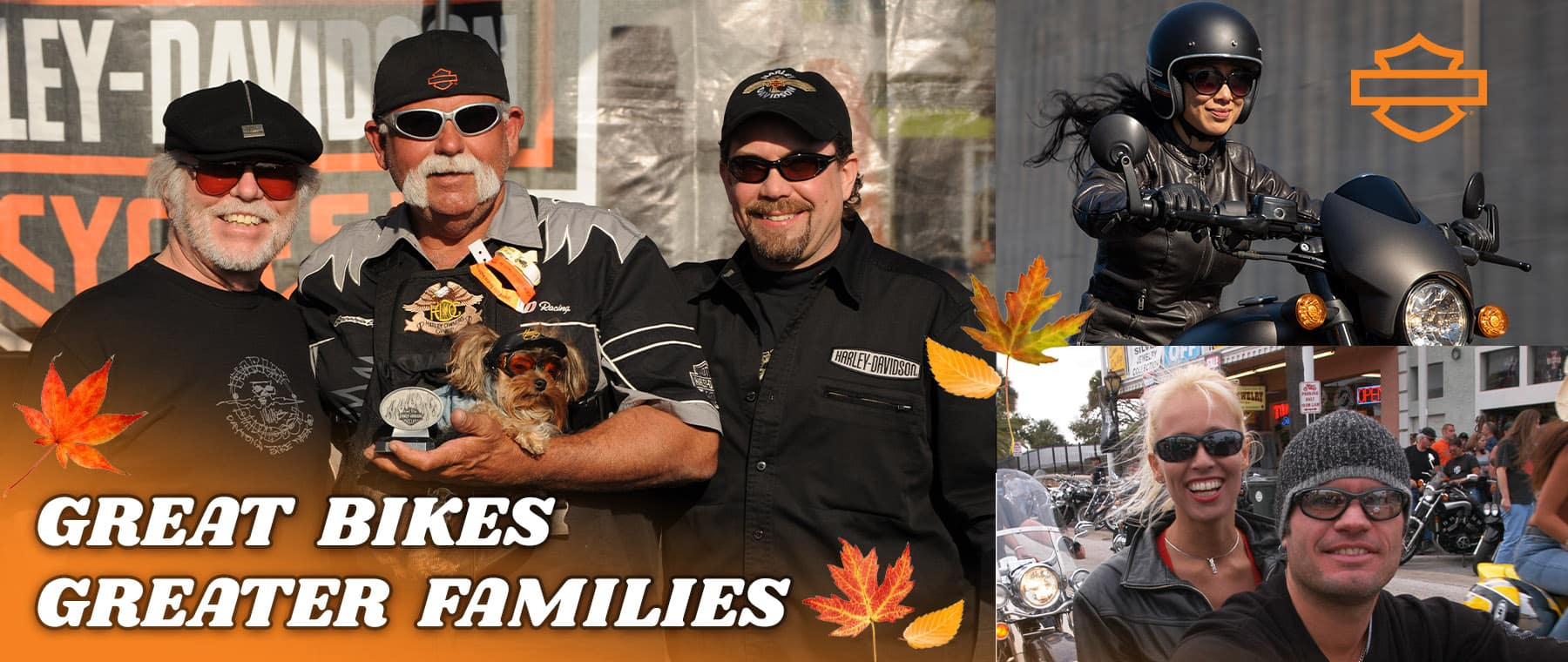 Harley Riders promoting great bikes, greater families