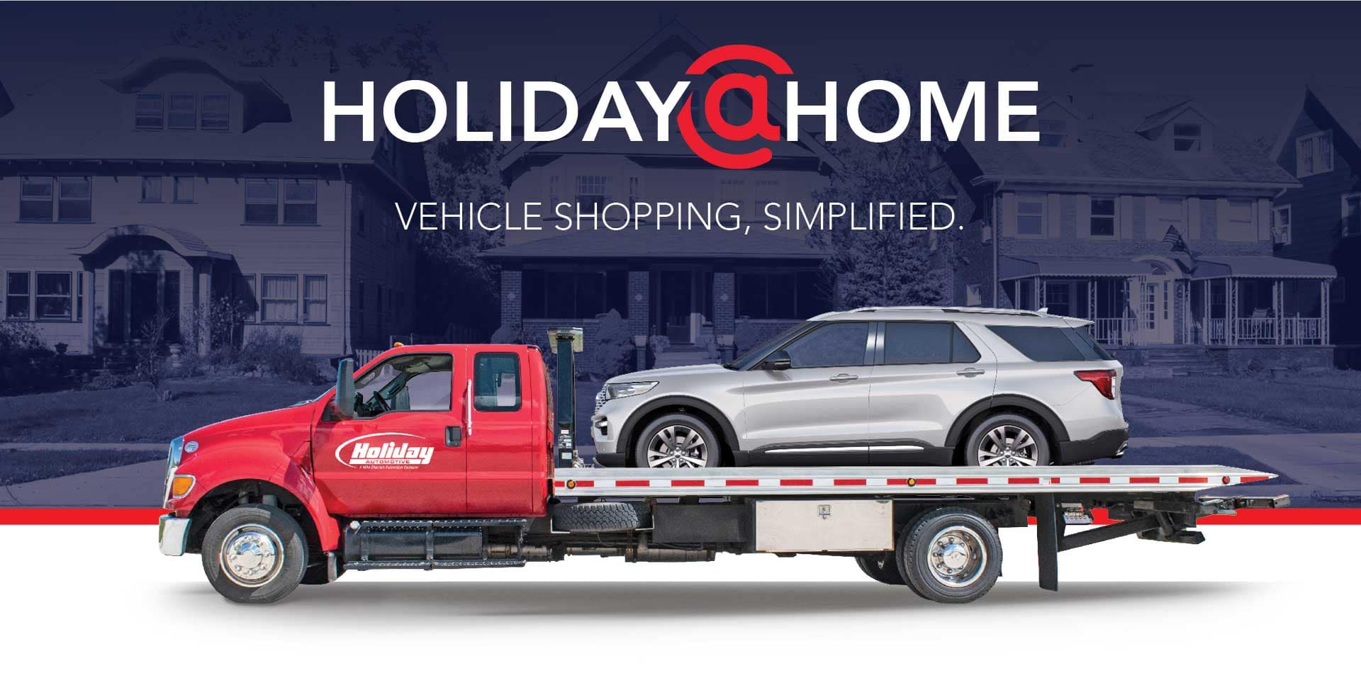 Holiday@Home, Vehicle shopping, simplified.