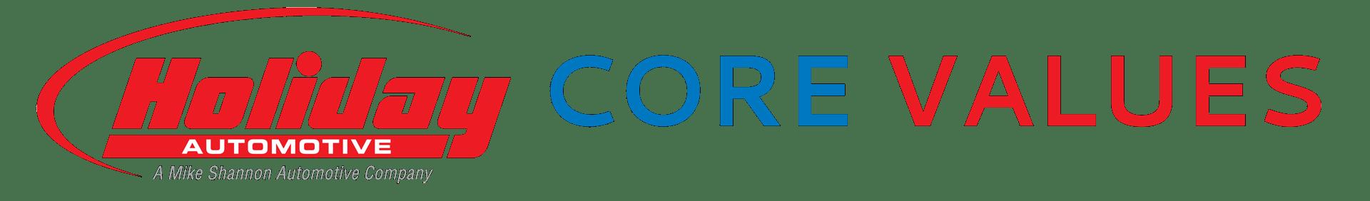 Holiday Automotive Core Values