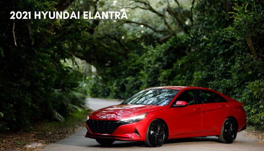 <center> 2021 Hyundai Elantra </center>