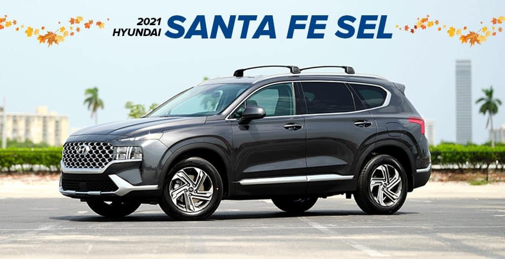 <center> 2021 Hyundai Santa Fe SEL</center>