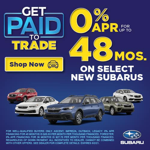 0% APR FOR UP TO 48 MONTHS ON SELECT NEW SUBARUS