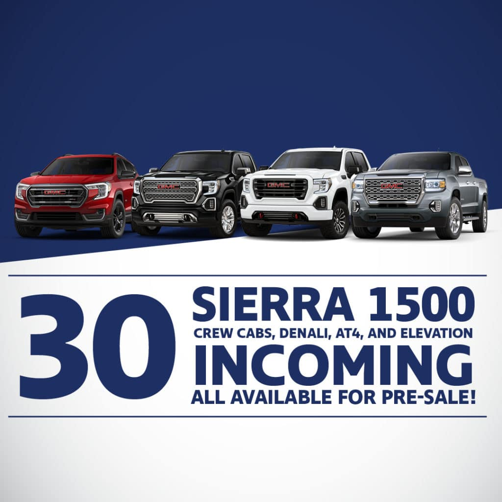 30 Sierra 1500 Available for Pre-Sale