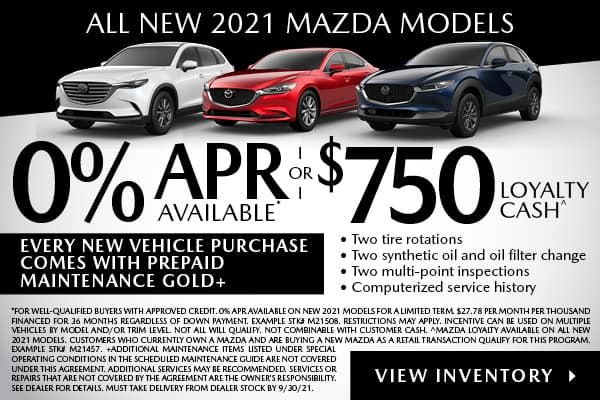 0% APR AVAILABLE ON ALL NEW 2021 MAZDAS