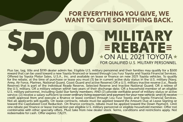 $500 Military Rebate on all 2021 Toyotas