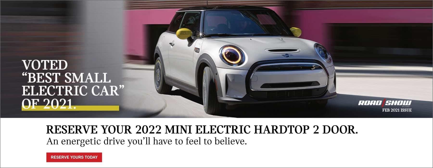 Reserve Your 2022 MINI Electric Hardtop 2 door.