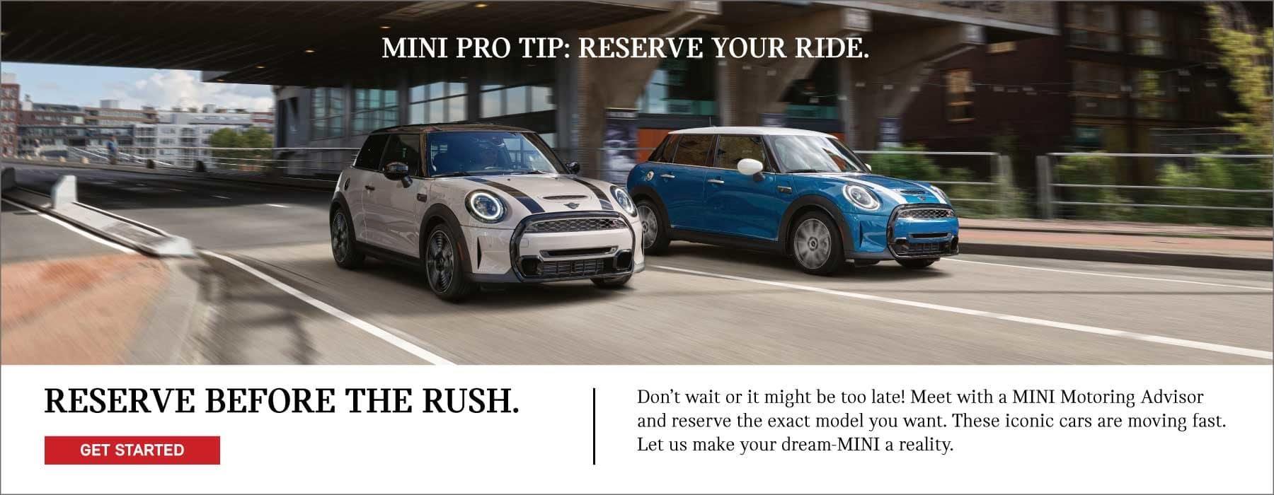 MINI Pro Tip: Reserve Your MINI and Beat the Rush!