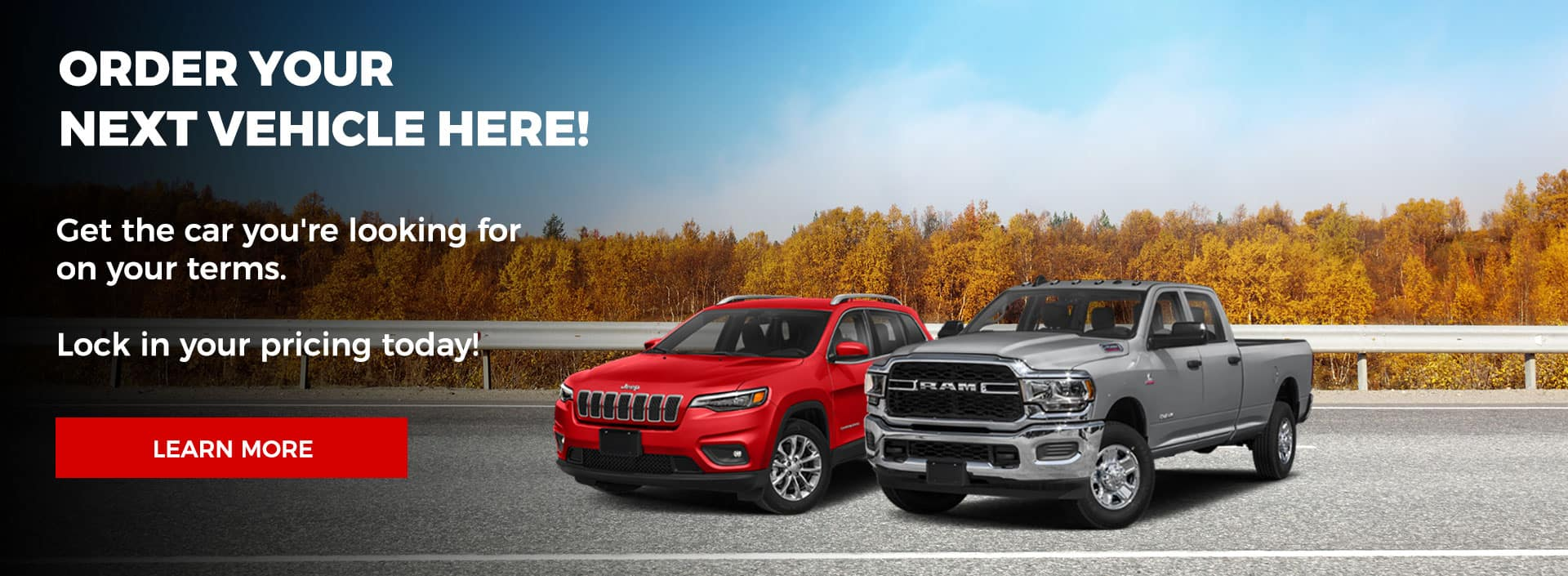 Order Your Next Vehicle Here!, Get the car you're looking for on your terms. Lock in your pricing today!