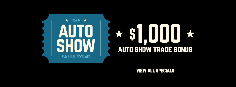2021 Autoshow $1,000 Trade Bonus